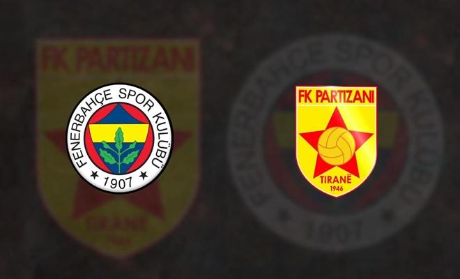 Fenerbahçe – Partizani Tirana maçı canlı yayınla ekrana geliyor