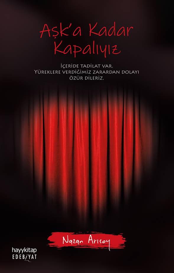 """Nazan Arısoy'un yeni kitabı """"Aşk'a Kadar Kapalıyız"""" kitap severlerle buluştu 1"""